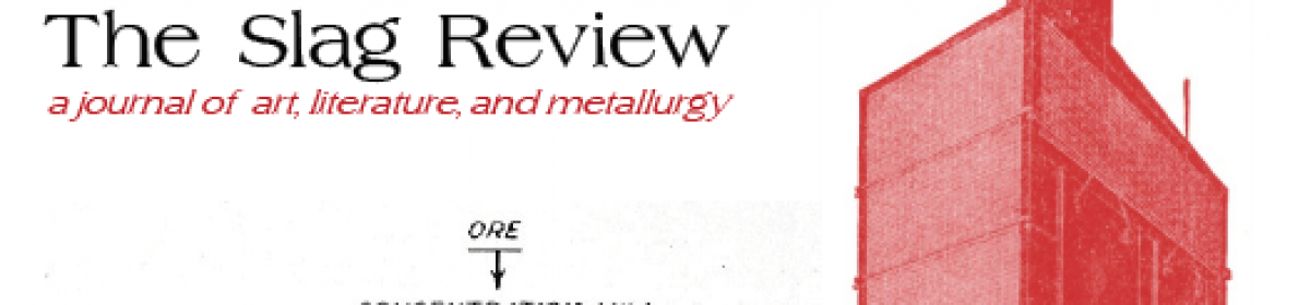 The Slag Review